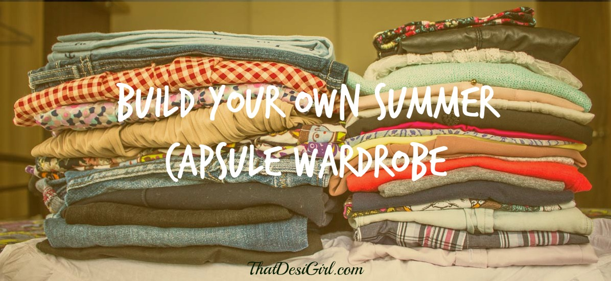 Build Your Own Summer Capsule Wardrobe